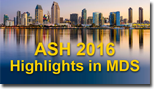 ASH 2016 Annual Meeting Highlights in Myelodysplastic Syndromes