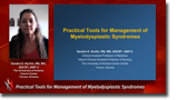 Practical Tools for Management of Myelodysplastic Syndromes