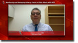 Monitoring and Managing Adverse Events in Older Adults with MDS